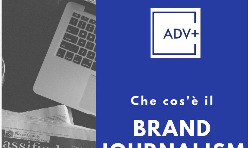 Chi è il Brand Journalist? ADVPlus