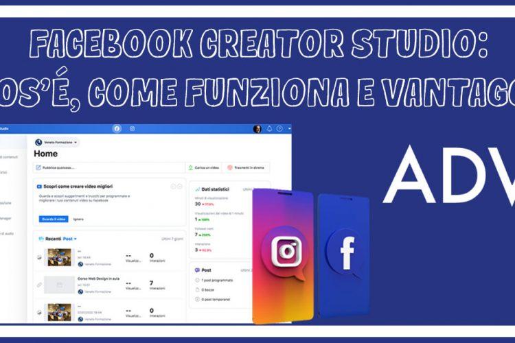 Facebook Creator Studio: cos'è, come funziona e vantaggi
